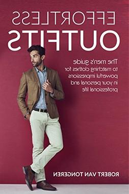 Effortless Outfits: The Men's Guide to Matching Clothes for