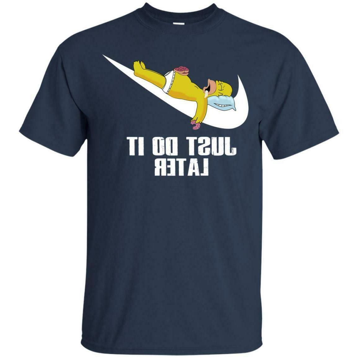 t shirt just do it later