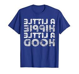 Mens A Little Hippie A Little Hood T-Shirt Funny Gift XL Roy