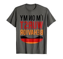 Wurst Behavior Oktoberfest T-Shirt - Funny German Gift Tee